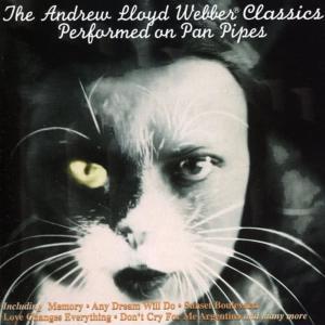 Album The Andrew Lloyd Webber Classics - Performed on Pan Pipes from Edgar Villarroel