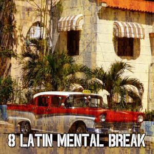 Album 8 Latin Mental Break from Instrumental