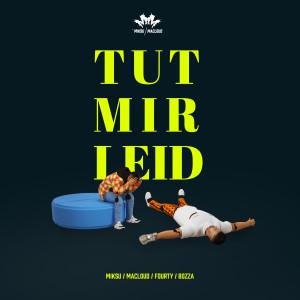 Album Tut mir leid from Miksu / Macloud