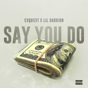 Album Say You Do from Exquizit