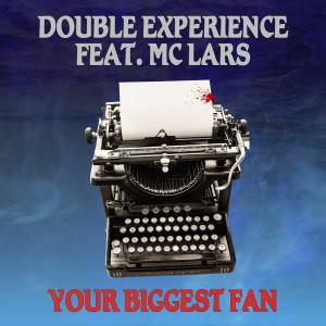 Album Your Biggest Fan (Remix) from MC Lars