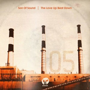 Album The Love Up Beat Down from Son Of Sound