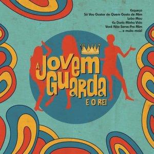 Album A Jovem Guarda e o Rei from Various Artists