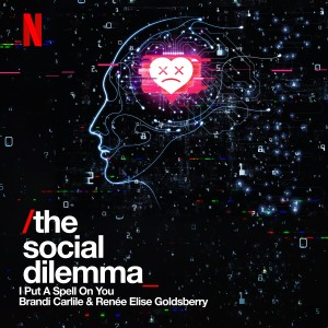 Album I Put a Spell on You (Single from The Social Dilemma) from Brandi Carlile