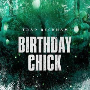 Listen to Birthday Bitch song with lyrics from Trap Beckham