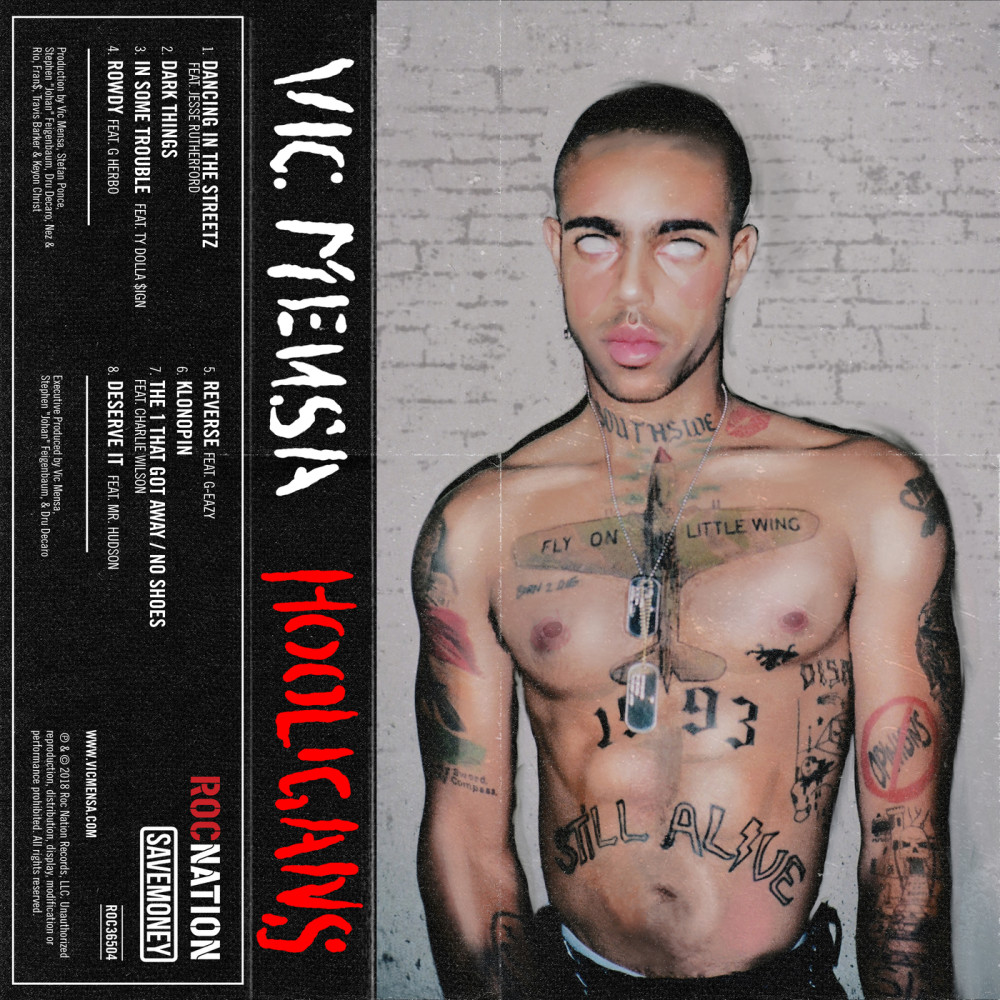 Deserve It 2018 Vic Mensa; Mr Hudson