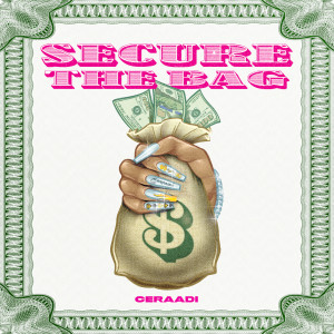 Album Secure The Bag from Ceraadi