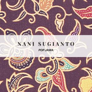 Pop Jawa dari Nani Sugianto