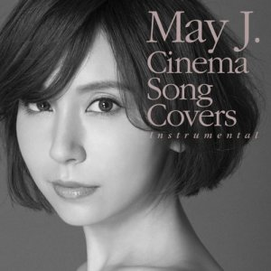 May J.的專輯Cinema Song Covers (Instrumental)