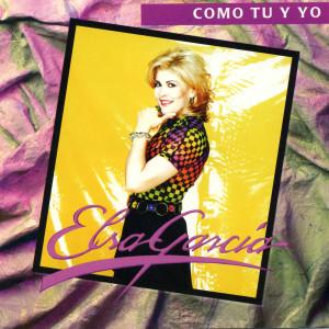 Como Tu Y Yo 1996 Elsa Garcia