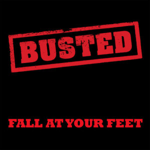 Busted的專輯Fall At Your Feet