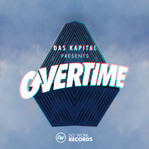 Album Das Kapital Presents Overtime from Various Artists