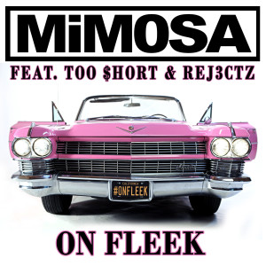 On Fleek (feat. Too Short & Rej3ctz) (Explicit)