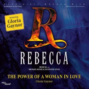Gloria Gaynor的專輯Rebecca - The Power Of A Woman In Love