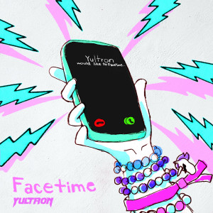 Album Facetime (Explicit) from Yultron