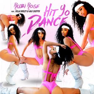 Album Hit Yo Dance (feat. Yella Beezy & NLE Choppa) from Rubi Rose