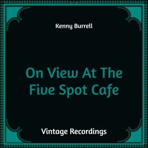 On View At The Five Spot Cafe (Hq Remastered)