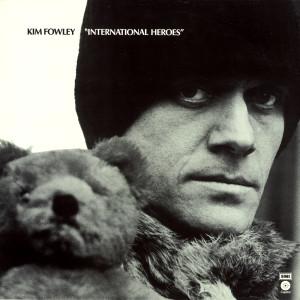 International Heroes 1973 Kim Fowley