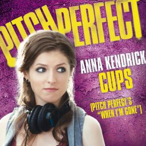 """Cups (Pitch Perfect's """"When I'm Gone"""") dari Anna Kendrick"""