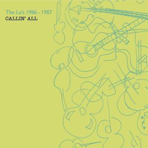 The La's的專輯Callin' All (1986-1987)