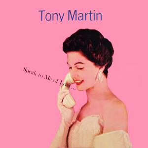 Album Speak To Me Of Love... from Tony Martin