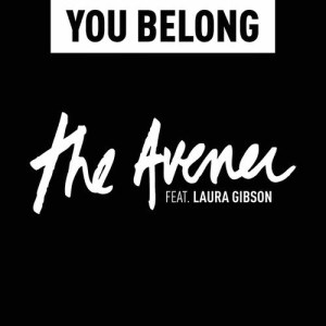 Listen to You Belong song with lyrics from The Avener