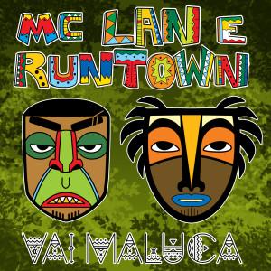 Album Vai maluca from Runtown