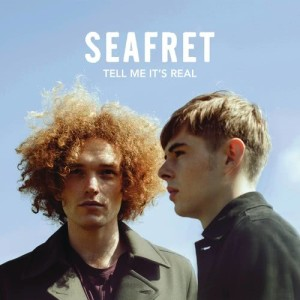 Seafret的專輯Tell Me It's Real (Expanded Edition)
