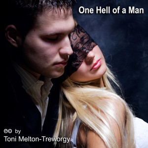 Album One Hell of a Man from Toni Melton-Treworgy