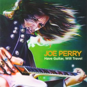 Joe Perry的專輯Have Guitar, Will Travel