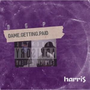 D.G.P (Dame Getting Paid) (Explicit) dari Harris