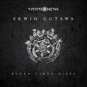 Bukan Cinta Biasa dari Erwin Gutawa