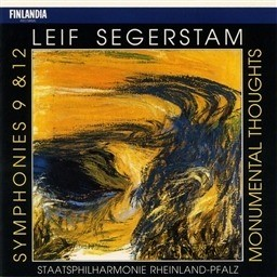 Album Leif Segerstam : Symphonies 9 & 12, Monumental Thoughts from Staatsphilharmonie Rheinland-Pfalz