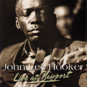 John Lee Hooker的專輯Live At Newport