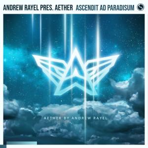 Album Ascendit ad Paradisum from Andrew Rayel