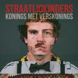 Album Konings Met Verskonings from STRAATLIGKINDERS