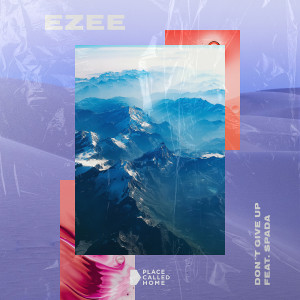 Album Don't Give Up from Ezee