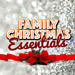 Canzoni di Natale的專輯Family Christmas Essentials