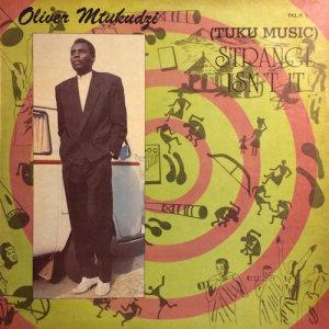 Album Strange Isnt It from Oliver 'Tuku' Mtukudzi