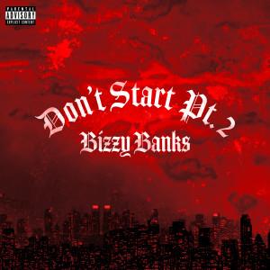 Album Don't Start Pt. 2 from Bizzy Banks