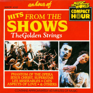 Album An Hour of Hits from the Shows from The Golden Strings