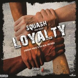 Album Loyalty (Explicit) from Squash