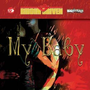 Album Riddim Driven: My Baby from Riddim Driven