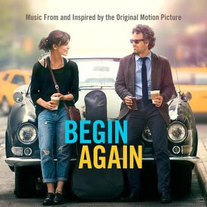 Begin Again - Music From And Inspired By The Original Motion Picture 2014 Various Artists