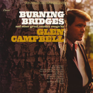Glen Campbell的專輯Burning Bridges