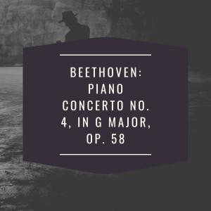 Leonard Bernstein的專輯Beethoven: Piano Concerto No. 4, in G Major, Op. 58