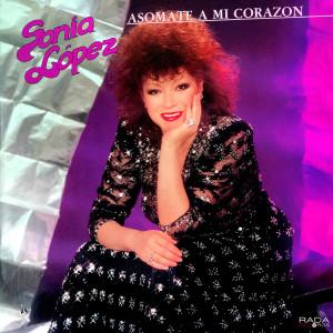Album Asomate  A Mi Corazón from Sonia Lopez