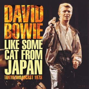 David Bowie的專輯Like Some Cat From Japan