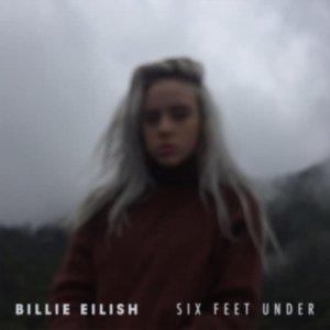 Billie Eilish的專輯Six Feet Under