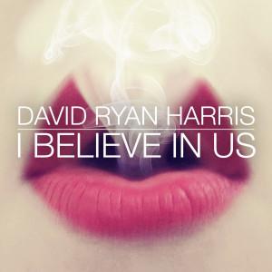 David Ryan Harris的專輯I Believe in Us